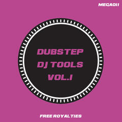 Dubstep DJ Tools Vol.1