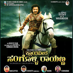 Krantiveera Sangolli Rayanna (Original Motion Picture Soundtrack)
