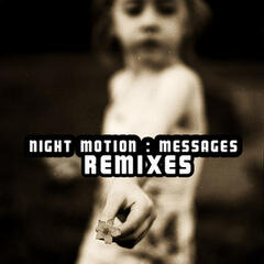 Messages (Remixes)