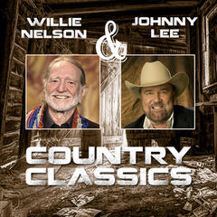 Willie Nelson & Johnny Lee - Country Classics