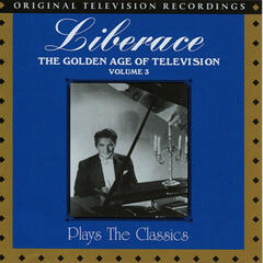 The Golden Age of Television Vol. 3 - Liberace Plays the Classics