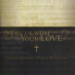 Fill Us With Your Love: Contemporary Psalm Settings