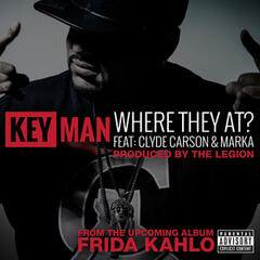 Where They At? (feat. Clyde Carson & Marka)