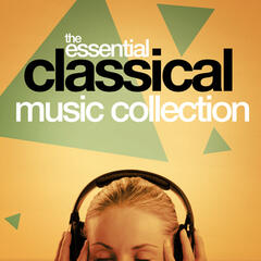 The Essential Classical Music Collection