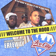 Ice City: Welcome to the Hood