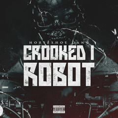 Crooked I Robot - Single