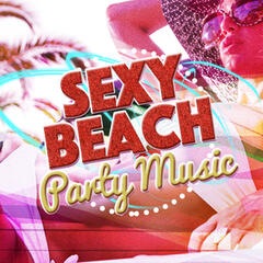 Sexy Beach Party Music