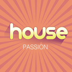House Passion