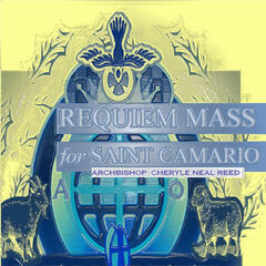 Requiem Mass for Saint Camario