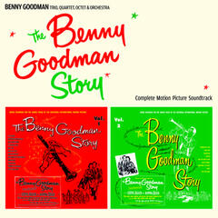 The Benny Goodman Story: Complete Motion Picture Soundtrack