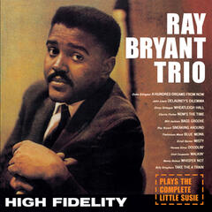 "The Ray Bryant Trio Plays the Complete ""Little Susie"" (Bonus Track Version)"