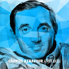 Charles Aznavour a voix basse