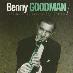 Benny Goodman, Jazz Masters Deluxe Collection