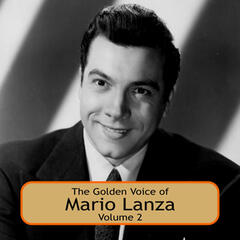 The Golden Voice of Mario Lanza, Vol. 2