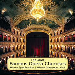 The Most Famous Opera Choruses