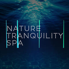 Nature Tranquility Spa