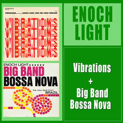 Vibrations + Big Band Bossa Nova