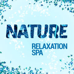 Nature: Relaxation Spa