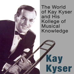The World of Kay Kyser and His Kollege of Musical Knowledge