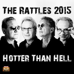 The Rattles 2015 - Hotter Than Hell