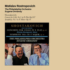 Shostakovich: Concert for Cello No.1 in E-Flat Op.107 + Symphony No.1 in F Minor Op.10 (Bonus Track Version)