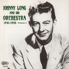 Johnny Long and His Orchestra - 1941-1942, Vol. 2