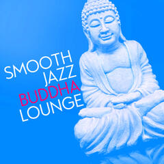 Smooth Jazz Buddha Lounge