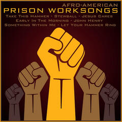 Authentic African-American Prison Work Songs