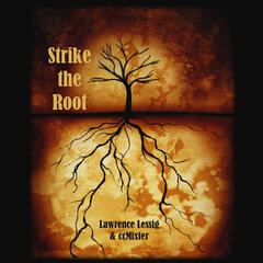 Strike the Root