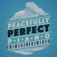 Peacefully Perfect Piano