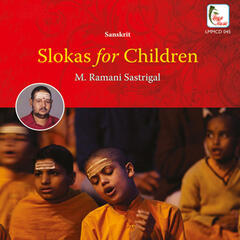 Slokas for Children - M.Ramani Sastrigal