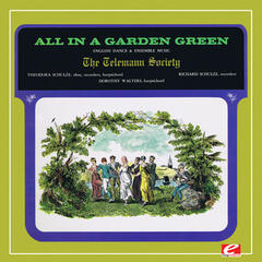 The Telemann Society Presents: All in a Garden Green (Digitally Remastered)