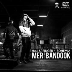 Meri Bandook (feat. Bohemia) - Single