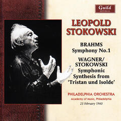 Brahms: Symphony No. 1 - Wagner: Symphonic Synthesis from Tristan Und Isolde
