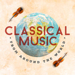 Classical Music from Around the World