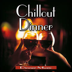 Chillout Dinner