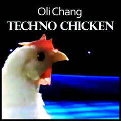 Chicken Techno