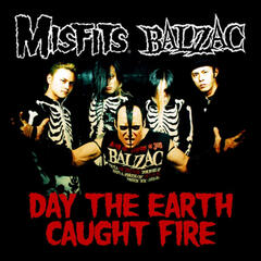 Day The Earth Caught Fire - Single