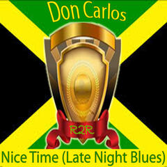 Nice Time (Late Night Blues)