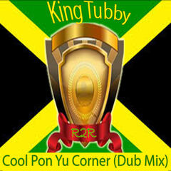 Cool Pon Yu Corner (Dub Mix)