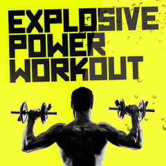 Explosive Power Workout
