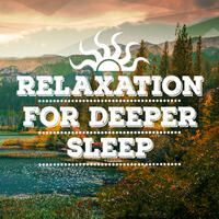 Relaxation for Deeper Sleep