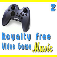 Royalty Free Video Game Music, Vol. 2