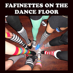 Fafinettes on the Dance Floor
