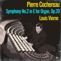 Louis Vierne: Symphony No.2 in E for Organ, Op.20