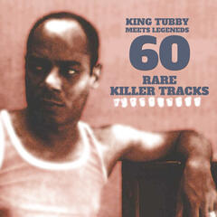 King Tubby Meets Reggae Legends - 60 Rare Killer Tracks