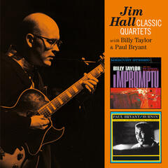 Jim Hall Classic Quartets with Billy Taylor & Paul Bryant