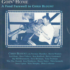 Goin' Home - A Fond Farewell to Chris Blount
