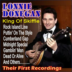 The King of Skiffle - First Recordings