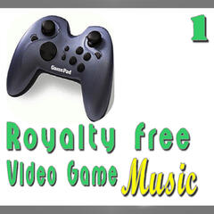 Royalty Free Video Game Music, Vol. 1